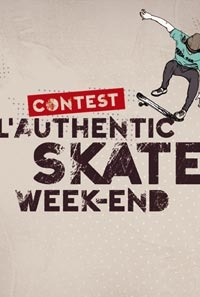 L'Authentic Skate Week-end(grand format) - Activité 'Skateboard/Trotinette' - Les Rendez-Vous Du Coin